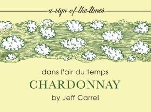 DANS L'AIR DU TEMPS CHARDONNAY BY JEFF CARREL 16