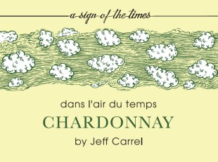 DANS L'AIR DU TEMPS CHARDONNAY BY JEFF CARREL 16
